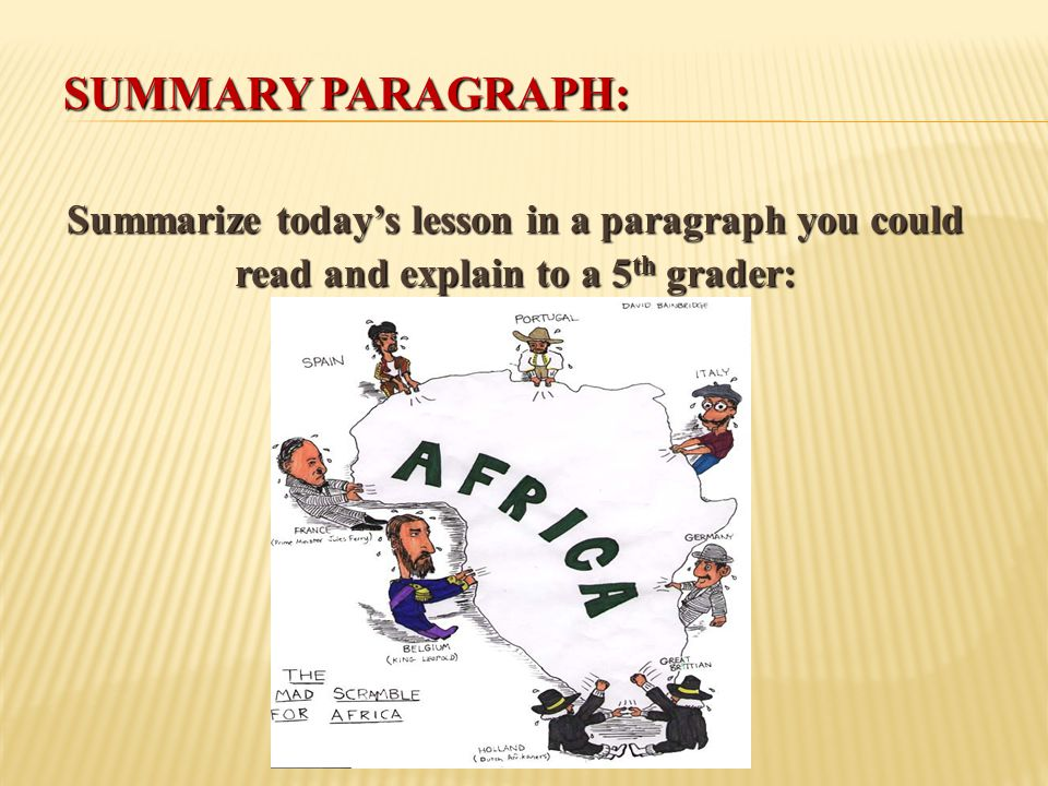 Summary Paragraph: Summarize today's lesson in a paragraph you could