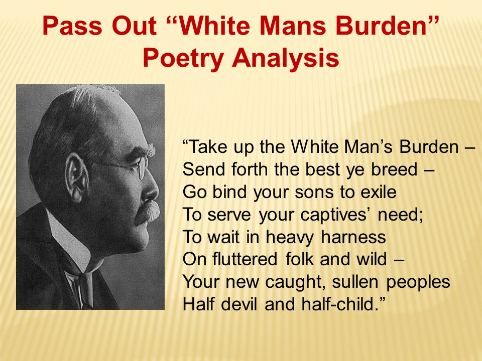 Pass Out White Mans Burden Poetry Analysis