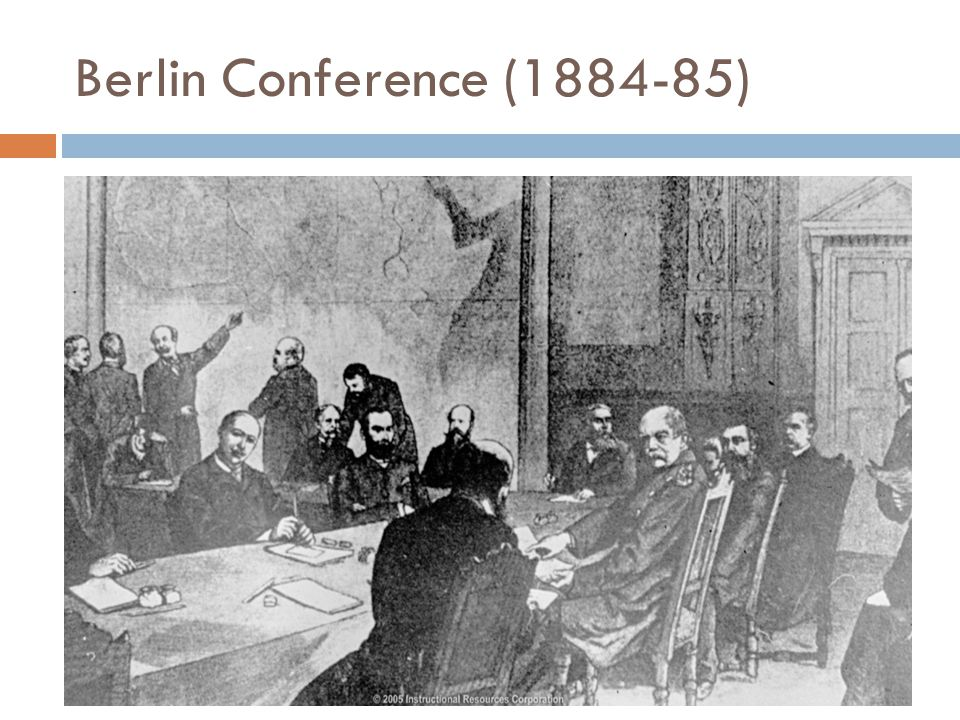 Berlin Conference (1884-85)