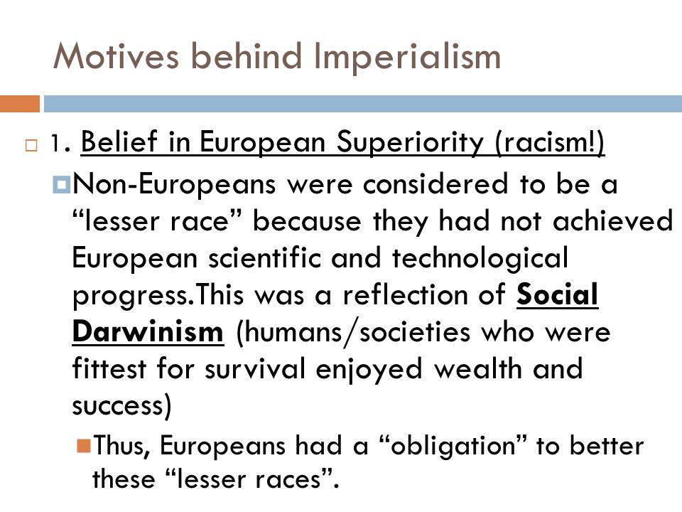 Motives behind Imperialism
