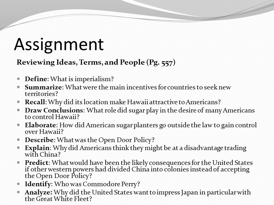Assignment Reviewing Ideas, Terms, and People (Pg. 557)