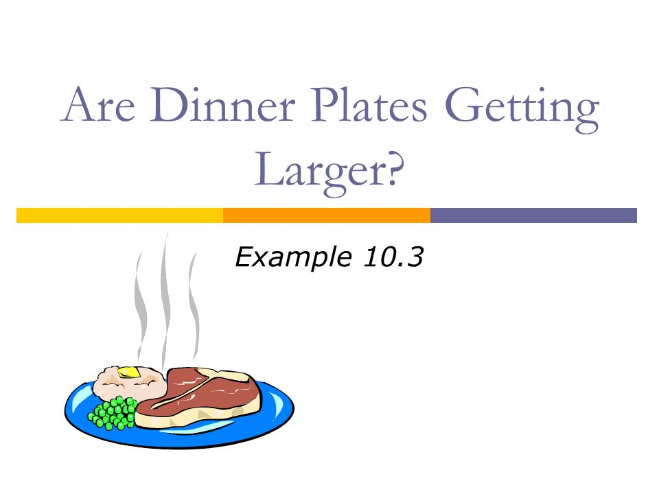 Are Dinner Plates Getting Larger