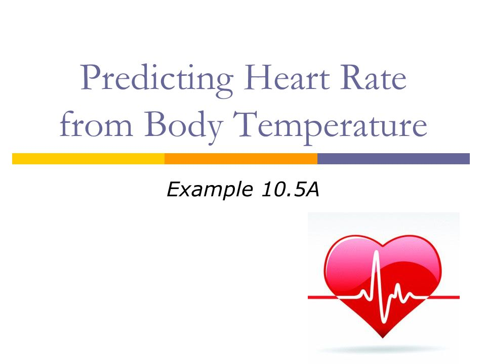Predicting Heart Rate from Body Temperature