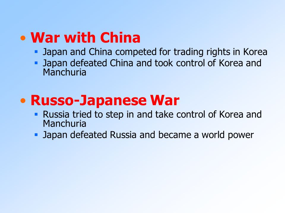 War with China Russo-Japanese War