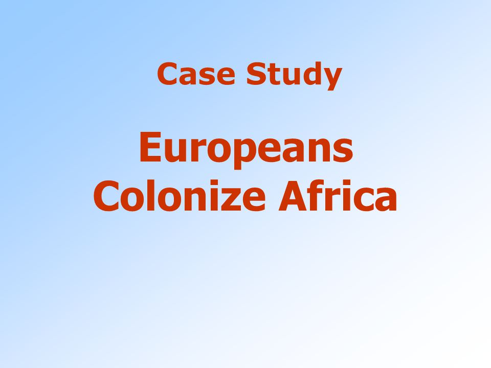 Europeans Colonize Africa