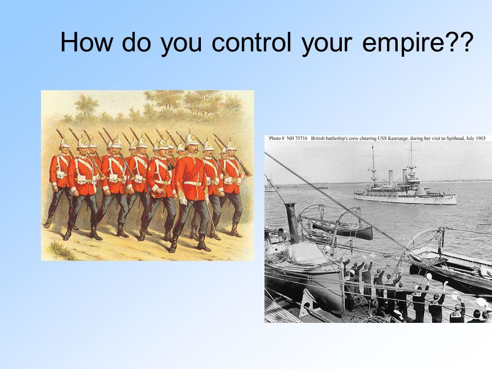 How do you control your empire