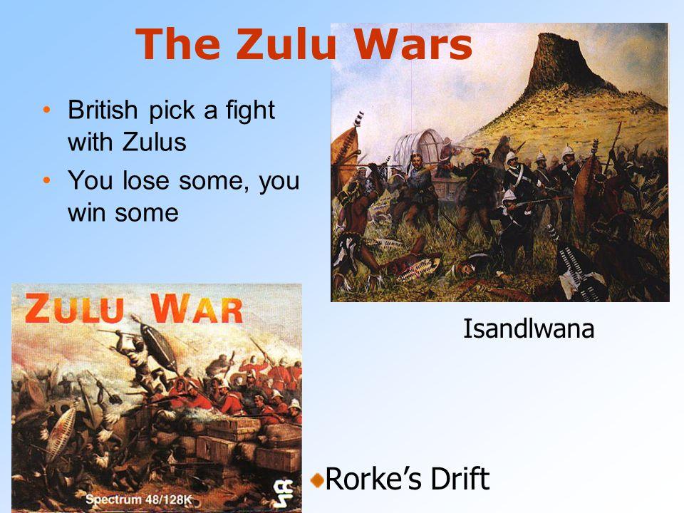 The Zulu Wars Rorke's Drift British pick a fight with Zulus