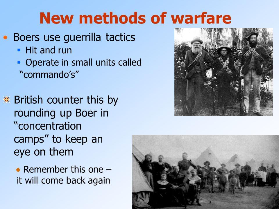 New methods of warfare Boers use guerrilla tactics