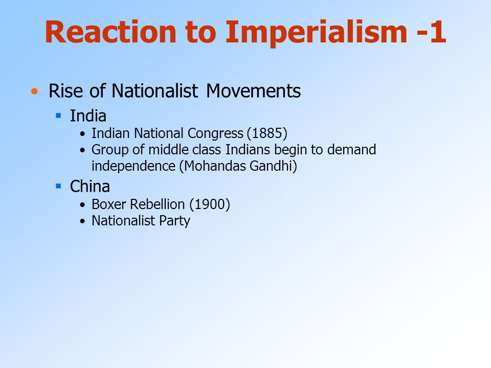 Reaction to Imperialism -1