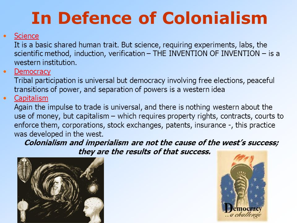 In Defence of Colonialism