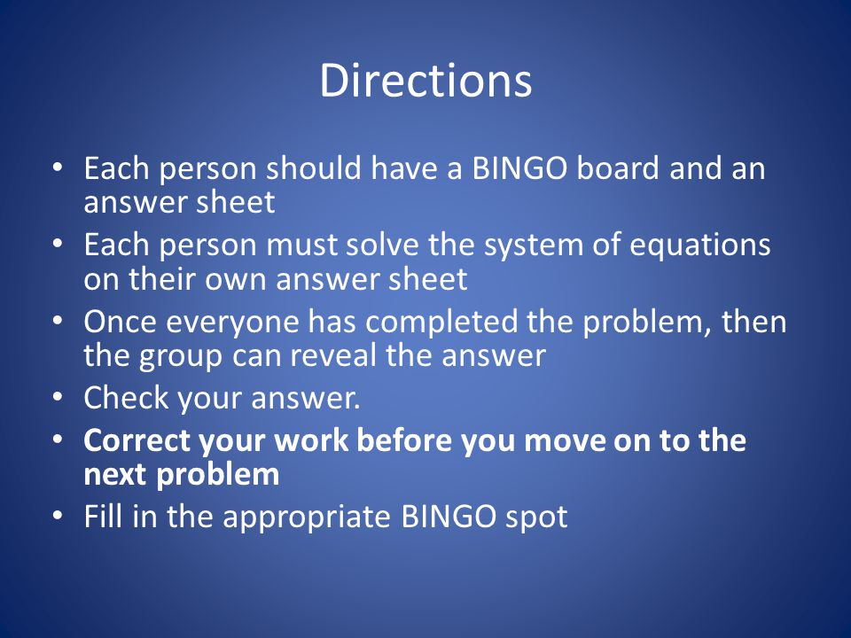 Directions Each person should have a BINGO board and an answer sheet