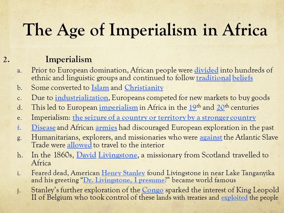 The Age of Imperialism in Africa