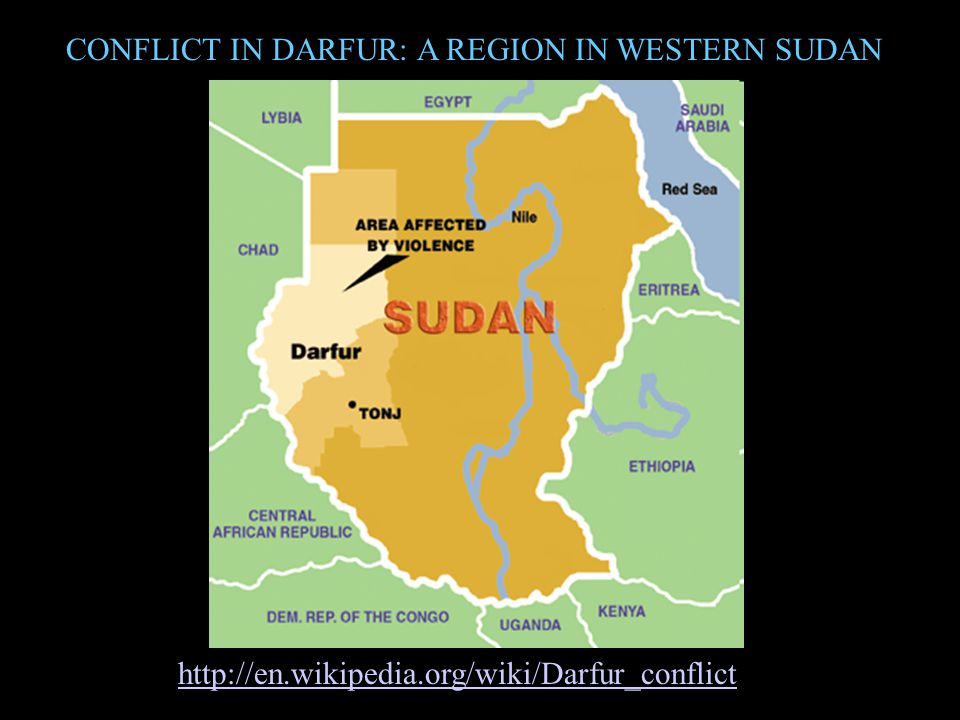 CONFLICT IN DARFUR: A REGION IN WESTERN SUDAN