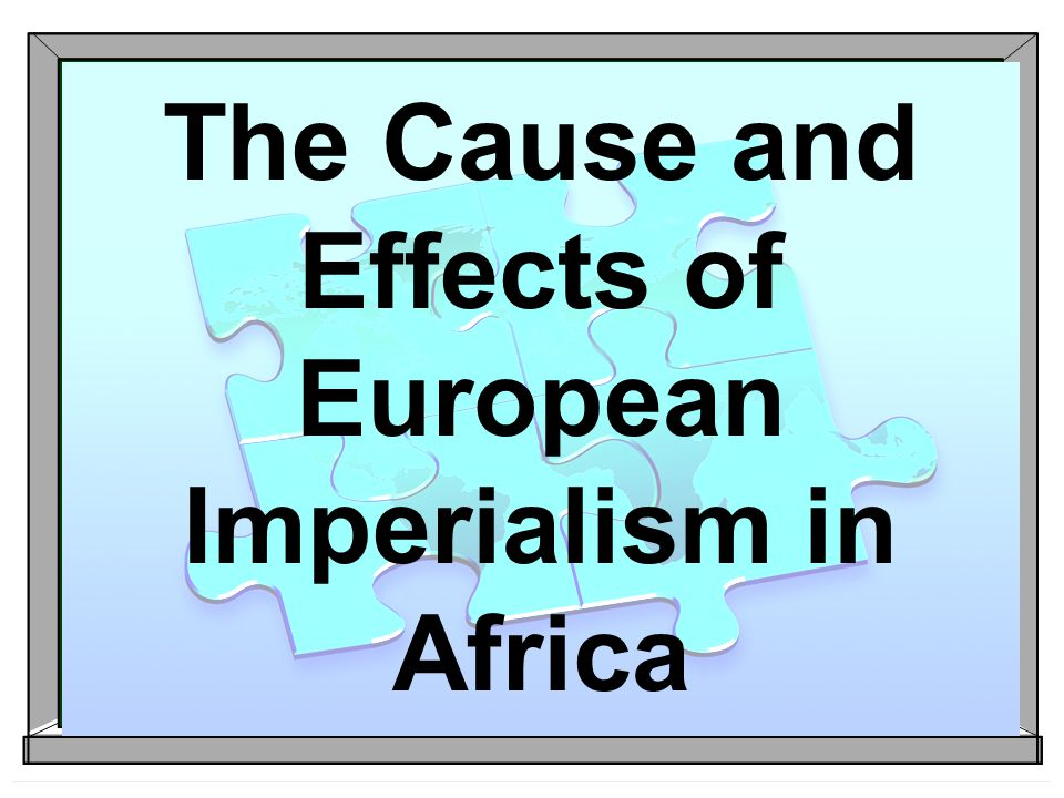 The four causes and effects of the new imperialism