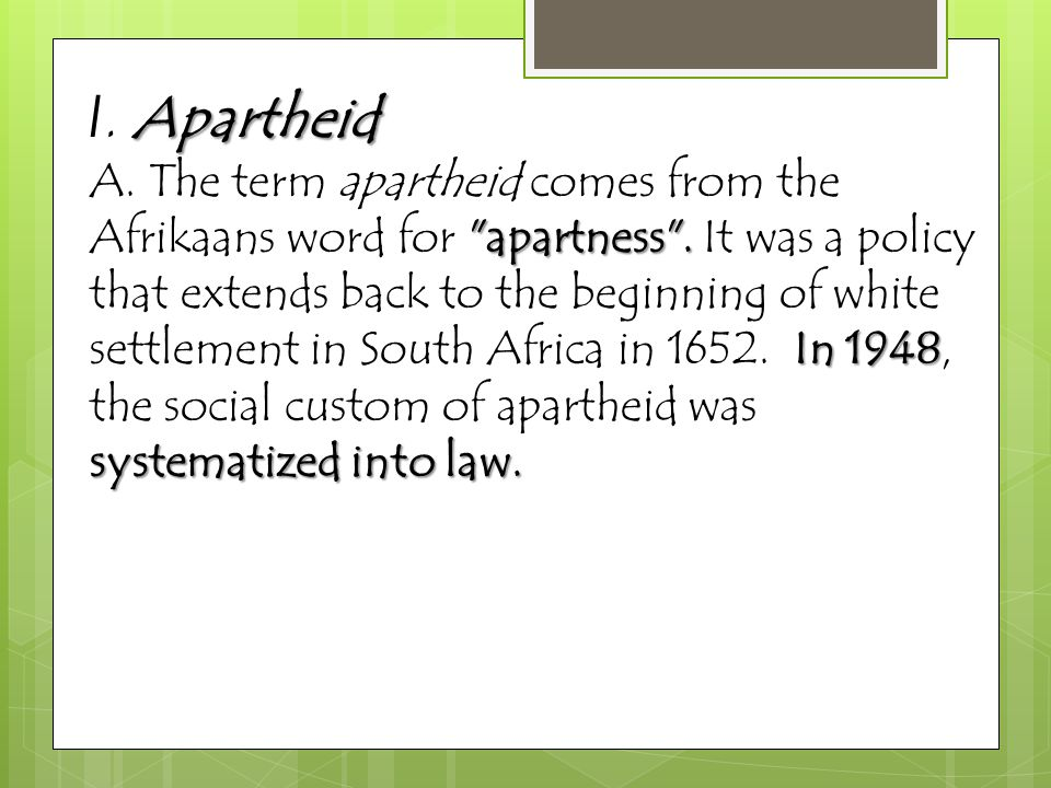 I. Apartheid