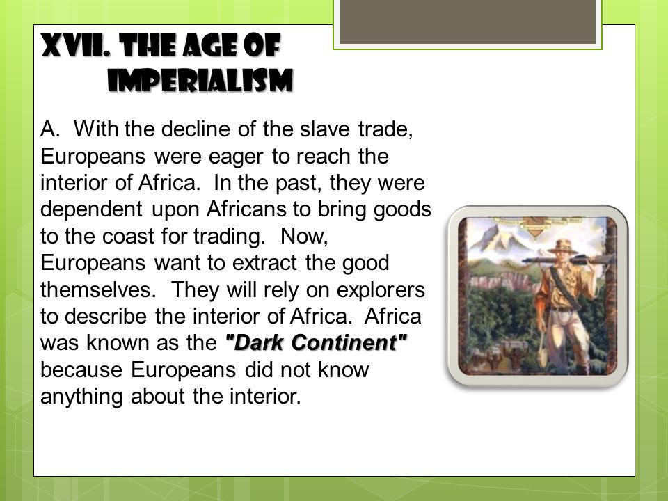 XVII. The Age of Imperialism