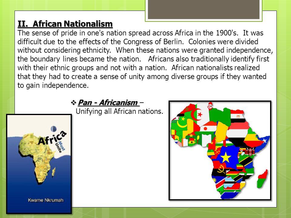 II. African Nationalism