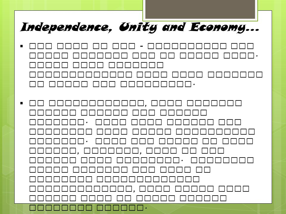 Independence, Unity and Economy…