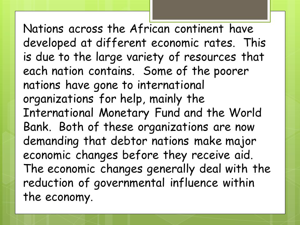 Nations across the African continent have developed at different economic rates.