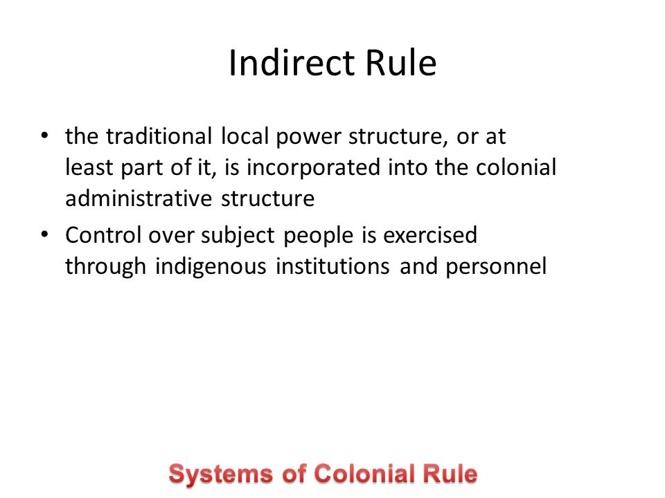 Systems of Colonial Rule