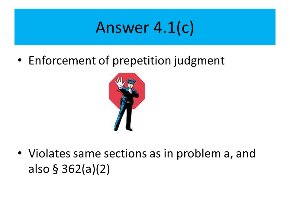 Answer 4.1(c) Enforcement of prepetition judgment