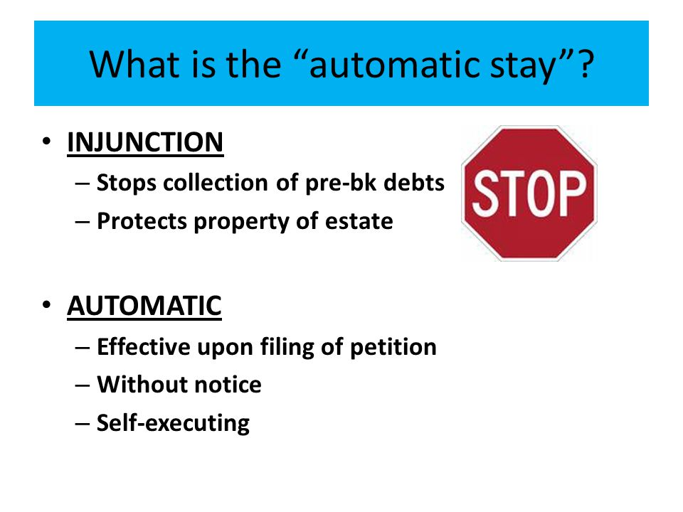 What is the automatic stay