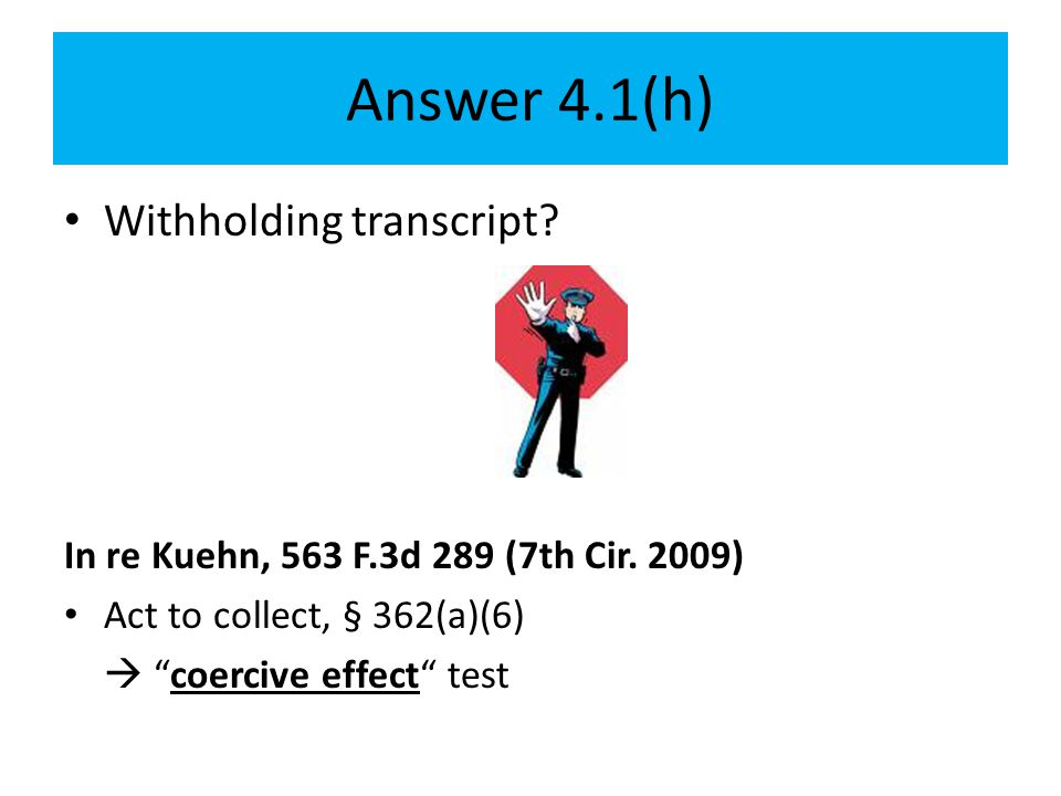 Answer 4.1(h) Withholding transcript