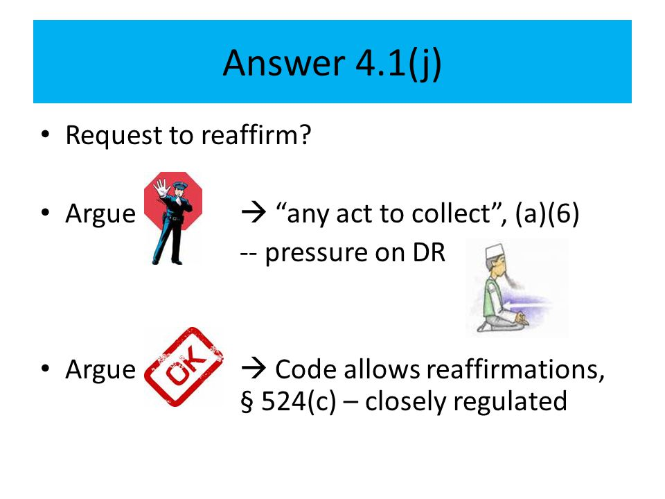 Answer 4.1(j) Request to reaffirm