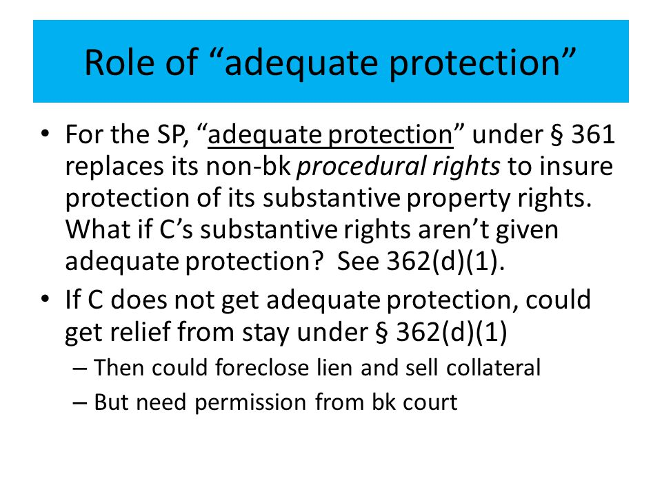 Role of adequate protection