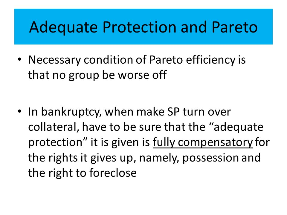 Adequate Protection and Pareto