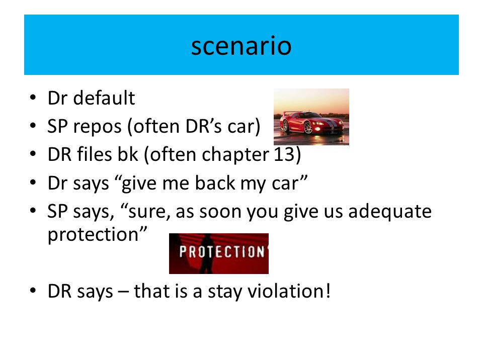scenario Dr default SP repos (often DR's car)