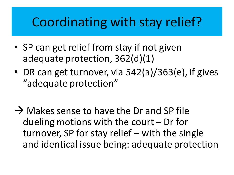 Coordinating with stay relief