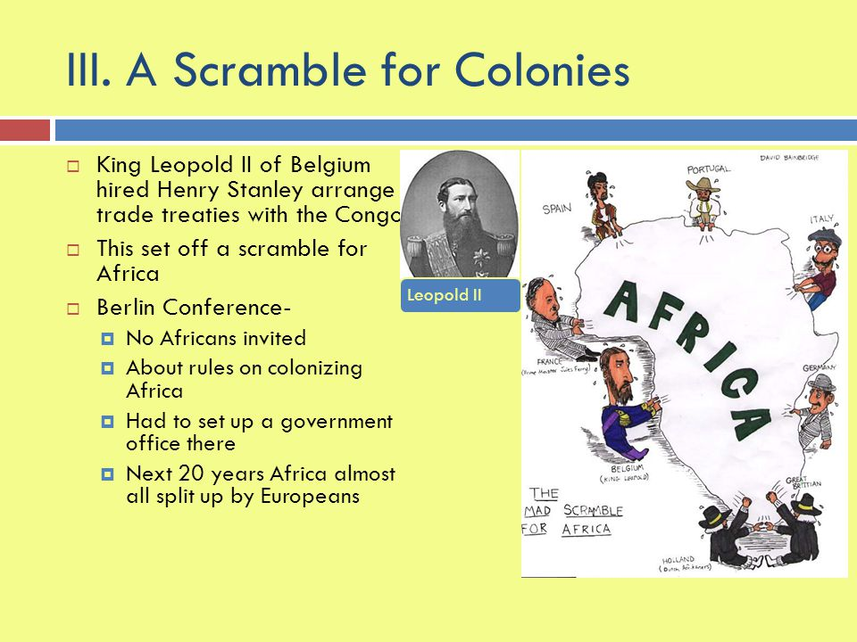 III. A Scramble for Colonies