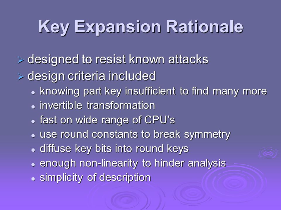 Key Expansion Rationale