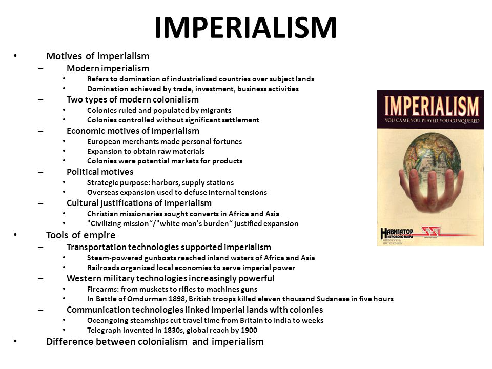 IMPERIALISM Motives of imperialism Tools of empire