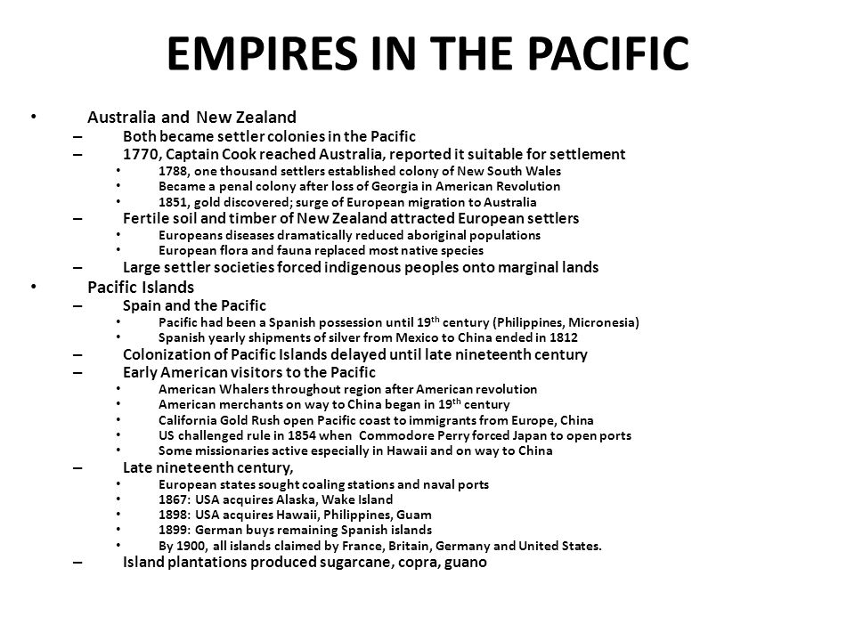 EMPIRES IN THE PACIFIC Australia and New Zealand Pacific Islands