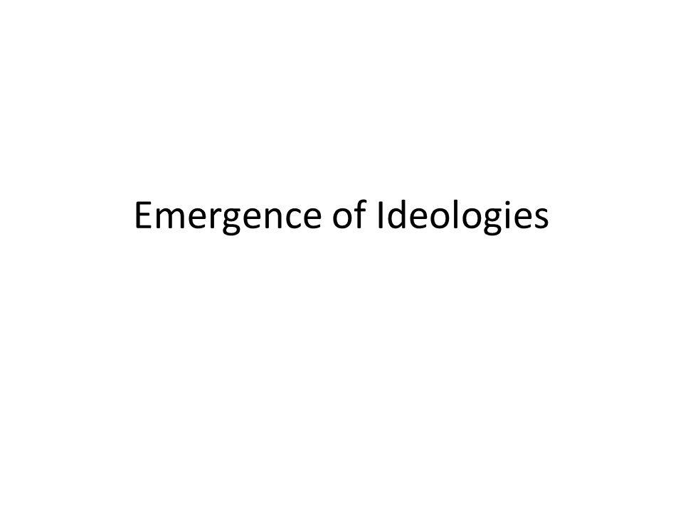 Emergence of Ideologies
