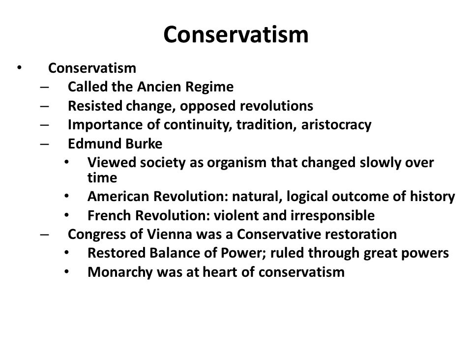 Conservatism Conservatism Called the Ancien Regime