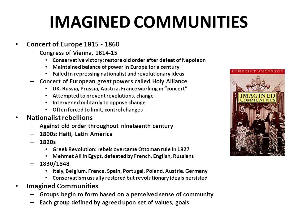 IMAGINED COMMUNITIES Concert of Europe 1815 - 1860