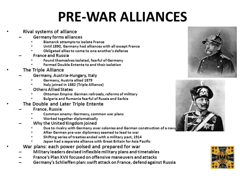 PRE-WAR ALLIANCES Rival systems of alliance The Triple Alliance
