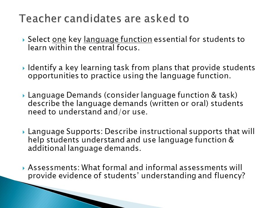 Teacher candidates are asked to