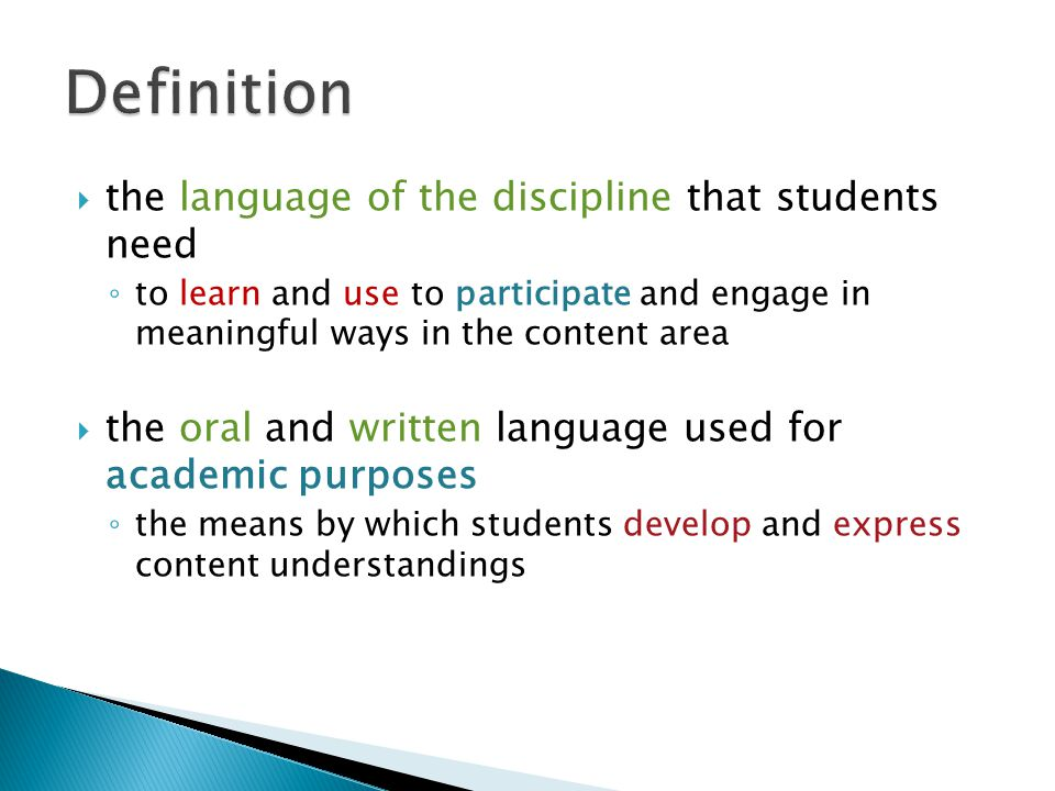 Definition the language of the discipline that students need