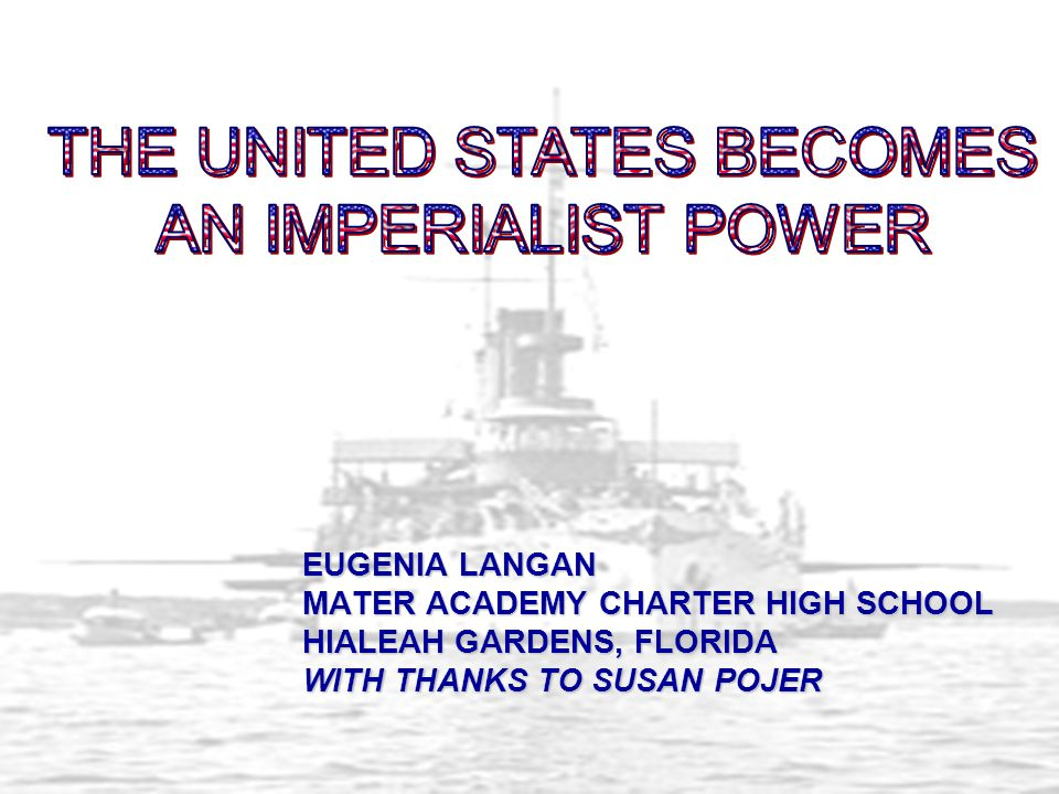The united states Becomes An Imperialist power