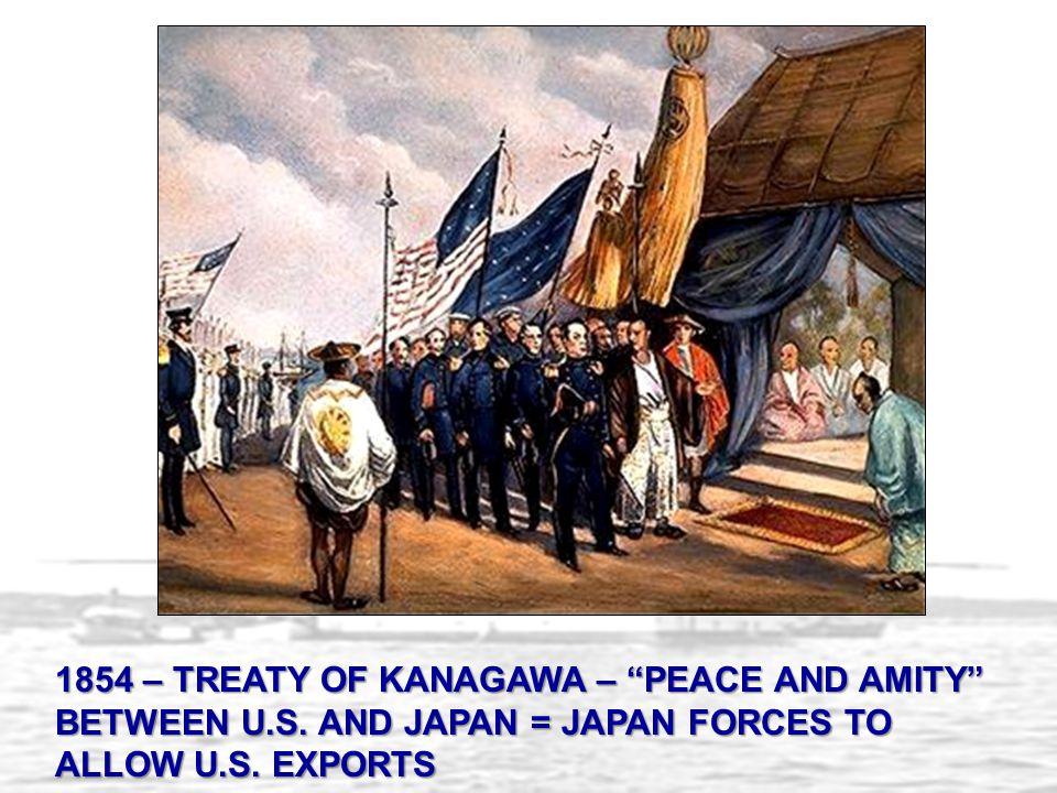 1854 – TREATY OF KANAGAWA – PEACE AND AMITY BETWEEN U. S