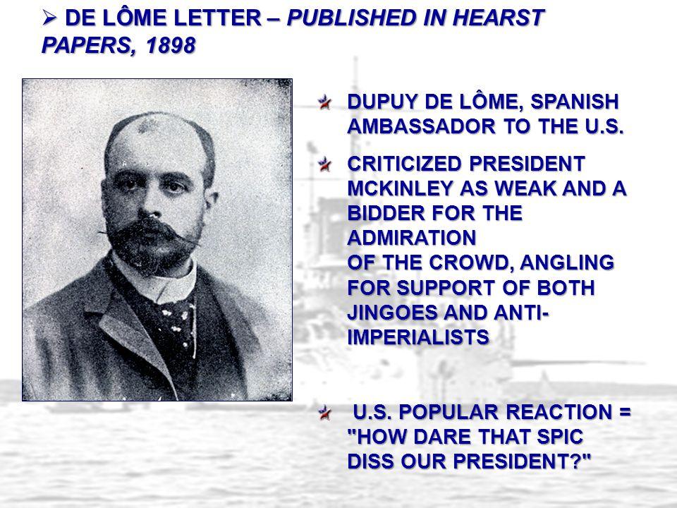 DE LÔME LETTER – PUBLISHED IN HEARST PAPERS, 1898