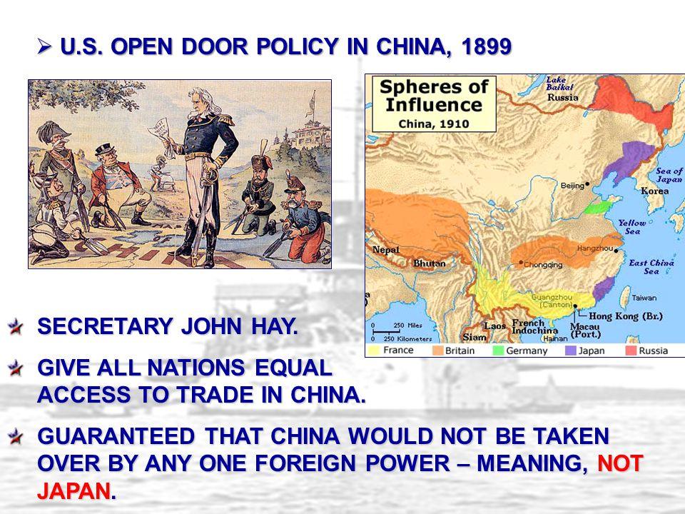 U.S. OPEN DOOR POLICY IN CHINA, 1899