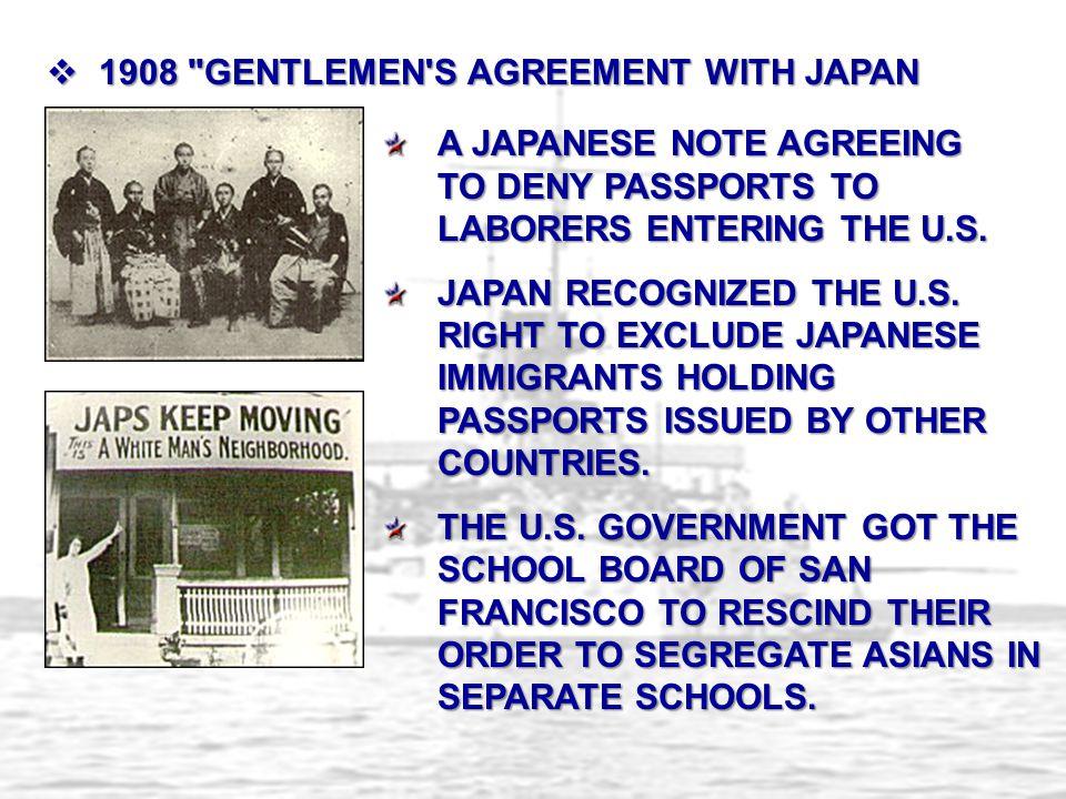 1908 GENTLEMEN S AGREEMENT WITH JAPAN