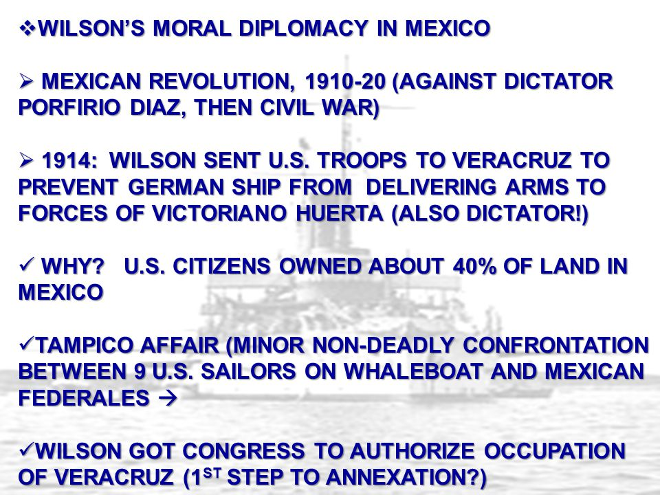 WILSON'S MORAL DIPLOMACY IN MEXICO