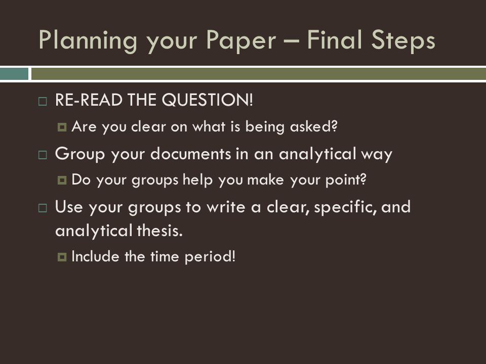 Planning your Paper – Final Steps