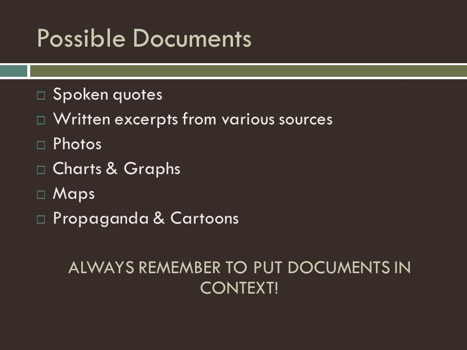 ALWAYS REMEMBER TO PUT DOCUMENTS IN CONTEXT!